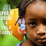 REPORT FINDS COVID-19 INCREASED CHILD LABOUR