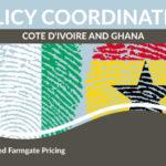 CÔTE D'IVOIRE ET GHANA CRÉENT UNE ORGANISATION CONJOINTE SUR LA POLITIQUE CACAO