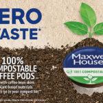 MAXWELL HOUSE LANCE UN CAFÉ COMPOSTABLE 100%