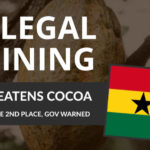 MENACE MINIÈRE ILLÉGALE POUR LE CACAO AU GHANA'S