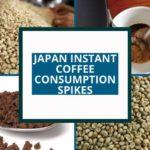 LE VIETNAM A SORTI LE BRÉSIL EN TANT QUE PRINCIPAL FOURNISSEUR DE CAFÉ AU JAPON