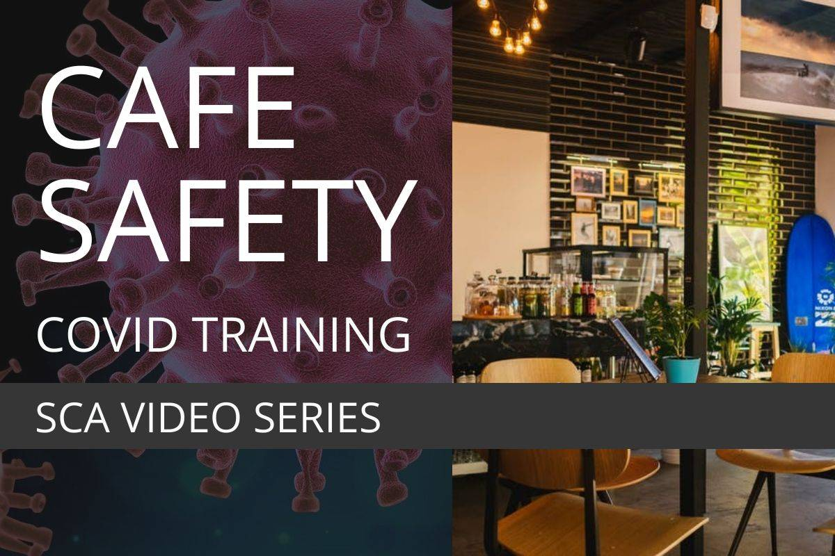 SCA COVID TRAINING — CAFE SAFETY