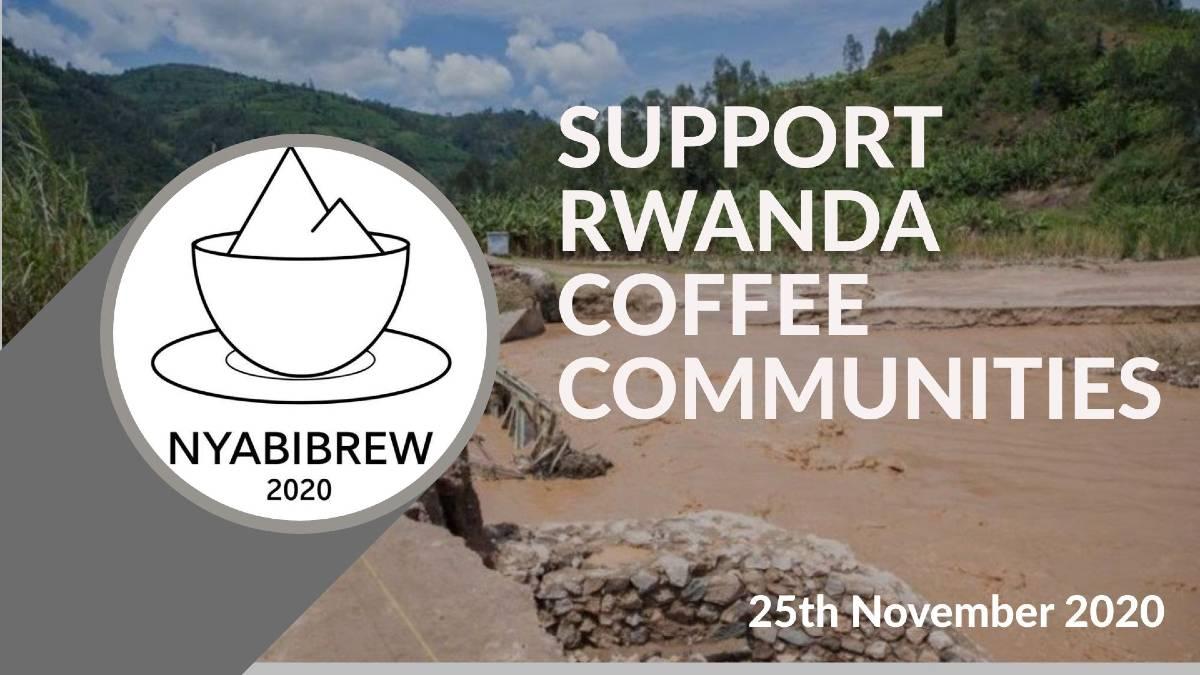 NYABIBREW - SOUTENIR LES COMMUNAUTES DE CAFÉ DU RWANDA DÉVASTÉES