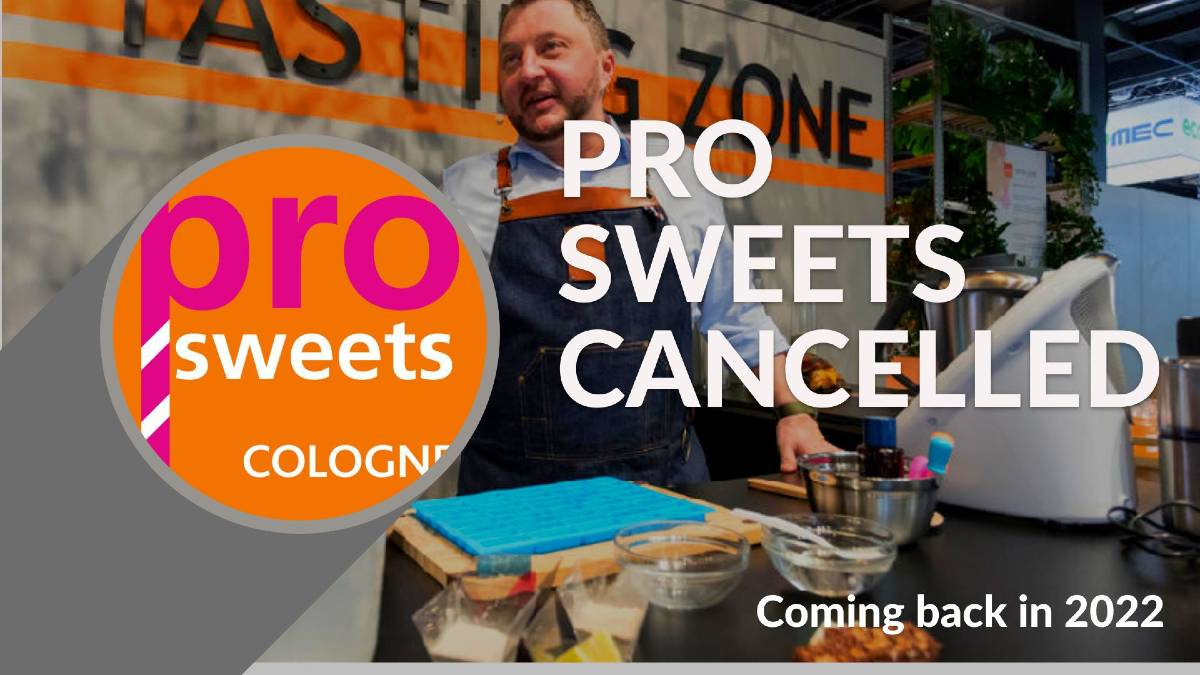 PROSWEETS COLOGNE & ISM 2021 CANCELLED