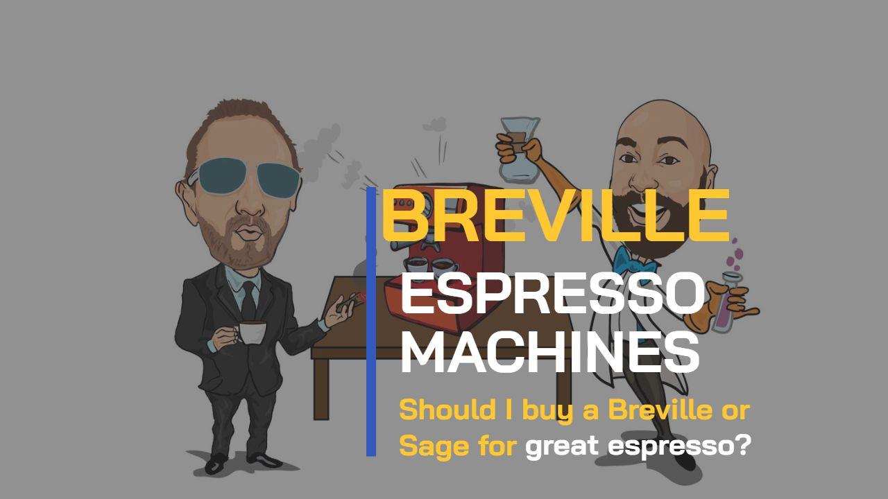 BEAN TALK - BREVILLE / SAGE - ¿DEBERÍA COMPRAR UNO?